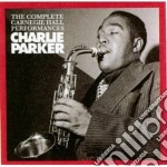 Charlie Parker - The Complete Carnegie Hall Performances cd musicale di Charlie Parker