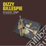 Groovin' high cd musicale di Dizzy Gillespie