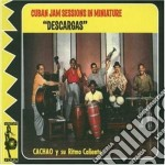 Cachao Descargas - The Havana Sessions cd musicale di DESCARGAS CACHAO