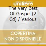 VERY BEST OF GOSPEL cd musicale di AA.VV.