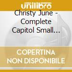 Christy June - Complete Capitol Small Group cd musicale di CHRISTY JUNE