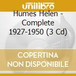 Complete 1927-'50 record. cd musicale di Helen humes (3 cd)