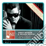 Chet Baker / Miles Davis - Complete Performances With The Lighthouse All Stars cd musicale di Davis mi Baker chet