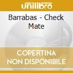 Barrabas - Check Mate cd musicale di Barrabas