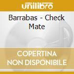 Check mate cd musicale di Barrabas