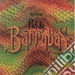 Barrabas - The Original Piel De Barrabas cd musicale di BARRABAS