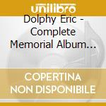 Dolphy Eric - Complete Memorial Album Sessions cd musicale di DOLPHY ERIC
