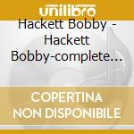 Hackett Bobby - Hackett Bobby-complete In A Mellow Mood And Soft Light cd musicale di Bobby Hackett