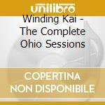COMPLETE OHIO SESSIONS cd musicale di WINDING/FONTANA