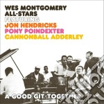 Wes Montgomery - A Good Git - Together cd musicale di Wes Montgomery