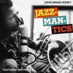 John Graas - Jazzmantics cd musicale di John Graas