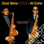 Zoot Sims / Al Cohn - The Hoagy Carmichael Sessions And More cd musicale di Cohn al Sims zoot