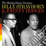 Strayhorn Billy, Hodges Johnny - The Stanley Dance Sessions cd musicale di Hod Strayhorn billy