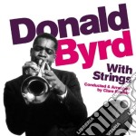 Donald Byrd - With Strings cd musicale di Donald Byrd