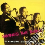 Illinois Jacquet - Swing's The Thing cd musicale di ILLINOIS JACQUET