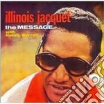 Illinois Jacquet - The Message cd musicale di Illinois Jacquet