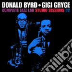 Donald Byrd / Gigi Gryce - Complete Jazz Lab Studio Sessions 2 cd musicale di Gryce g Byrd donald