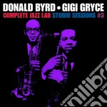 Donald Byrd / Gigi Gryce - Complete Jazz Lab Studio Sessions 3 cd musicale di Gryce g Byrd donald