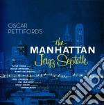 Oscar Pettiford - The Manhattan Jazz Septette cd musicale di Oscar Pettiford