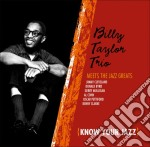 Billy Taylor Meets The Jazz Greats cd musicale di Billy Taylor