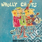 De Franco Buddy - Wholly Cats cd musicale di De franco buddy and