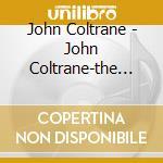 Coltrane John - Coltrane John-the Pianists' Touch cd musicale di JOHN COLTRANE