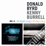 ALL NIGHT LONG/ALL DAY.... cd musicale di Burrell Byrd donald