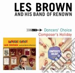 Dancers' choice - composer's holiday cd musicale di Brown les and his ba