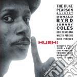 Duke Pearson - Hush! cd musicale di Duke Pearson