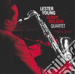 Young Lester, Wilson Teddy Quartet - Pres & Teddy cd musicale di Wilson Young lester