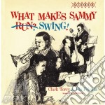 WHAT MAKES SAMMY SWING! cd musicale di TERRY CLARK SEPTET