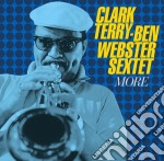 Clark Terry / Ben Webster - More + Tread Ye Lightly cd musicale di Webster Terry clark