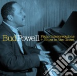 PIANO INTERP.+BLUES IN... cd musicale di Bud Powell