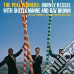 Kessel Barney, Manne Shelly, Brown Ray - The Poll Winners + The Poll Winners Ride Again cd musicale di Manne Kessel barney