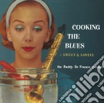 De Franco Buddy - Cooking The Blues - Sweet & Lovely cd musicale di DE FRANCO BUDDY