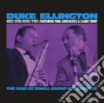 THE 1956/58 SMALL GROUPS                  cd musicale di Duke Ellington
