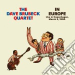 Dave Brubeck -  In Europe cd musicale di Brubeck dave quartet
