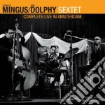 Charles Mingus / Eric Dolphy - Complete Live In Amsterdam cd musicale di MINGUS-DOLPHY