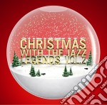 Christmas with the jazz legends vol 2 cd musicale di Artisti Vari