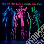BLUES & OTHER SHADES OF GREEN             cd musicale di Urbie Green