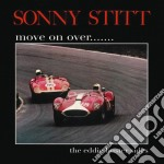 Sonny Stitt - Move On Over... cd musicale di Sonny Stitt