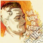 THE TOUCH OF TEDDY WILSON cd musicale di Teddy Wilson