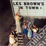 Les Brown - Les Brown's In Town! cd musicale di Les Brown