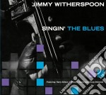 SINGIN' THE BLUES                         cd musicale di Jimmy Witherspoon