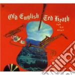 Ted Heath - Old English - Smooth'n Swinging cd musicale di Heath ted and his mu