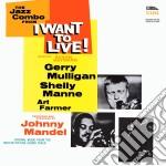 (LP VINILE) JAZZ COMBO I WANT TO LIVE - LP 180GR.     lp vinile di MULLIGAN/MANNE/A