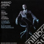 Ahmad Jamal - Complete Alhambra And Blackhawk Performances cd musicale di Ahmad Jamal