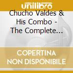 Chucho Valdes and His Combo - The Complete 1964 Sessions Introducing Paquito D'rivera cd musicale di Valdes chucho and hi