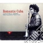 Juan Pablo Torres - Romantic Cuba cd musicale di Juan pablo Torres