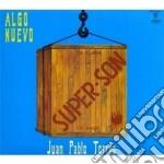 Juan Pablo Torres - Algo Nuevo cd musicale di Juan pablo Torres